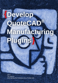 New QuoteCAD® Manufacturing 4.0 Beta Released with ETOOLBOX CAD Viewer included